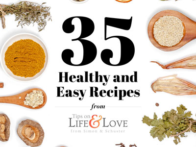35 healthy and easy recipes
