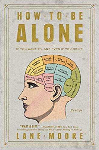how to be alone lane moore
